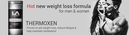 Thermoxen - PROVEN to aid weight loss & lower cholesterol
